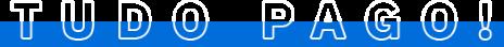 Texto escrito 'Tudo Pago!' com uma barra azul abaixo, por trás (até a metade) do texto